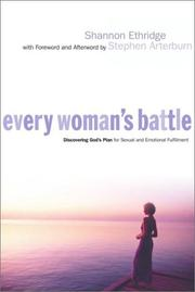 Cover of: Every Woman's Battle: Discovering God's Plan for Sexual and Emotional Fulfillment