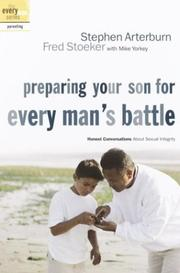 Cover of: Preparing Your Son for Every Man's Battle: Honest Conversations About Sexual Integrity (The Every Man Series)