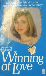 Cover of: Winning at love | Amanda McNicol