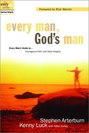 Cover of: Every Man, God's Man: Every Man's Guide to...Courageous Faith and Daily Integrity (The Every Man Series)