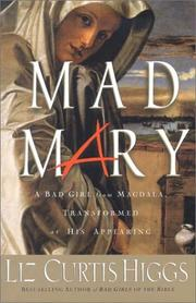 Cover of: Mad Mary | Liz Curtis Higgs