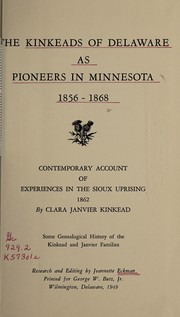 Cover of: The Kinkeads of Delaware as pioneers of Minnesota, 1856-1868 | Jeannette Eckman