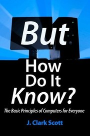 Cover of: But How Do It Know |