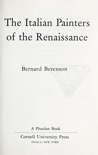The Italian painters of the Renaissance by Bernard Berenson