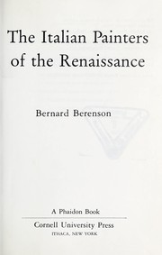 Cover of: The Italian painters of the Renaissance | Bernard Berenson