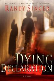 Cover of: Dying declaration | Randy Singer