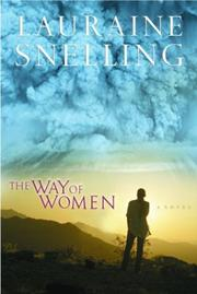 Cover of: The way of women | Lauraine Snelling