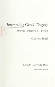 Cover of: Interpreting Greek tragedy | Charles Segal