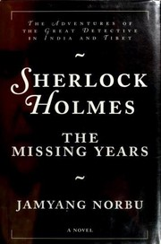 Sherlock Holmes-- the Missing Years
