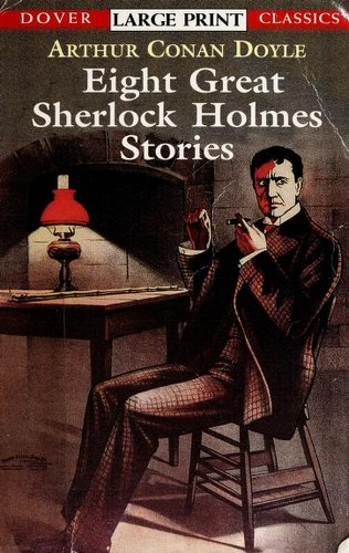 Eight Great Sherlock Holmes Stories by Arthur Conan Doyle