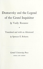 Cover of: Dostoevsky and the legend of the Grand Inquisitor