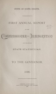 Cover of: First annual report of the commissioner of immigration and ex-officio state statistician to the governor. | South Dakota. Dept. of Immigration.