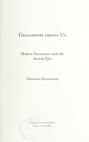 Cover of: Gilgamesh among us | Theodore Ziolkowski