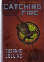 Cover of: Catching Fire | Suzanne Collins