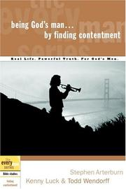 Cover of: Being God's Man by Finding Contentment (The Every Man Series)