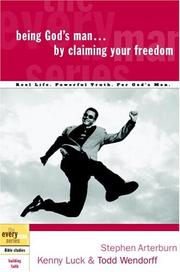 Cover of: Being God's Man by Claiming Your Freedom (The Every Man Series)