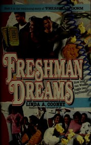 Cover of: Freshman Dreams (Freshman Dorm, No 5) | Linda A. Cooney