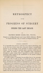 Cover of: Retrospect of the progress of surgery during the last decade | Maurice H. Collis