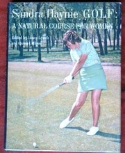 Cover of: Golf, a natural course for women | Sandra Haynie
