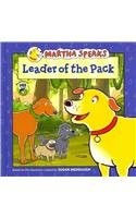Cover of: Martha Speaks: Leader of the Pack