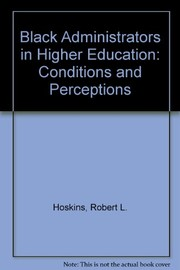 Cover of: Black administrators in higher education | Robert L. Hoskins