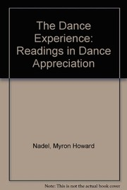 Cover of: The dance experience | Myron Howard Nadel