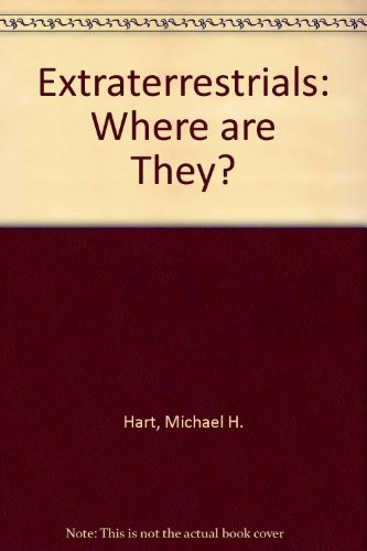 Extraterrestrials-where are they? by edited by Michael H. Hart and Ben Zuckerman.
