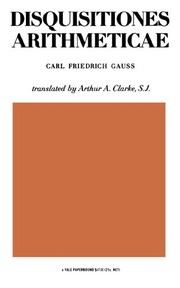 Cover of: Disquisitiones Arithmeticae | Carl Gauss, Arthur A. Clarke