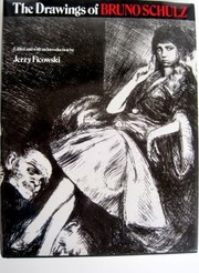 Cover of: Drawings of Bruno Schulz: from the collection of the Adam Mickiewicz Museum of Literature, Warsaw.