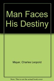 Cover of: Man faces his destiny