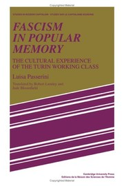 Cover of: Fascism in popular memory: the cultural experience of the Turin working class