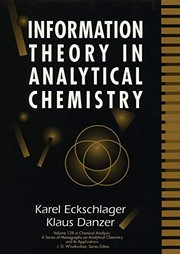 Cover of: Information theory in analytical chemistry | K. Eckschlager