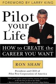 Cover of: Pilot Your Life | Ron Shaw