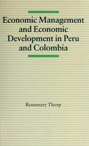 Cover of: Economic management and economic development in Peru and Colombia | Rosemary Thorp