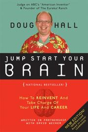Cover of: Jump start your brain 2.0: everything you need to think smarter and more creatively