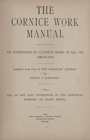 Cover of: The cornice work manual | Johnston, Sidney Paine,