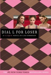 Cover of: Dial L For Loser (Turtleback School & Library Binding Edition) (Clique (Prebound))