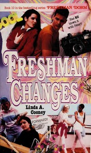 Cover of: Freshman Changes (Freshman Dorm, No 10) | Linda A. Cooney