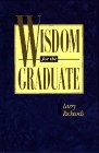 Cover of: Wisdom for the Graduate
