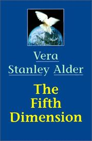 The fifth dimension by Vera Stanley Alder