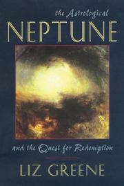 Cover of: The astrological Neptune and the quest for redemption