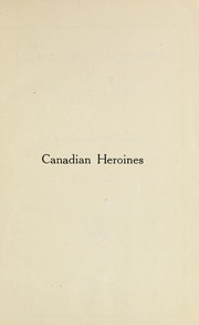 Cover of: Canadian heroines of pioneer days | Mabel Burns McKinley