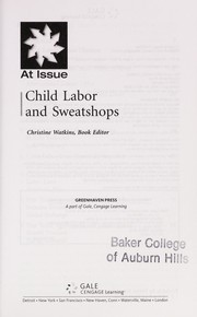 Cover of: Child labor and sweatshops | Christine Watkins