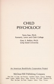 Cover of: Child psychology | Terry Faw
