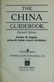 Cover of: The China Guidebook | Fredric M. Kaplan