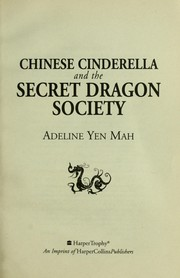 Cover of: Chinese Cinderella and the Secret Dragon Society | Adeline Yen Mah
