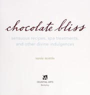 Cover of: Chocolate bliss | Susie Norris
