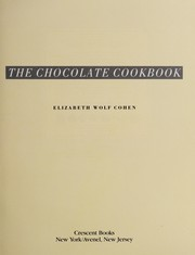 The Chocolate Cookbook