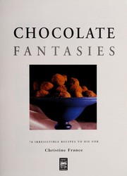 Cover of: Chocolate Fantasies | Christine France