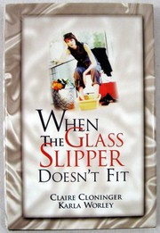 Cover of: When The Glass Slipper Doesn't Fit